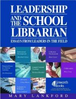 Leadership and the School Librarian