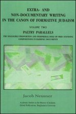 Extra- and Non-documentary Writing in the Canon of Formative Judaism