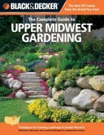 Complete Guide to Upper Midwest Gardening