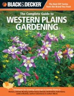 Complete Guide to Western Plains Gardening