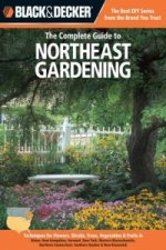 Complete Guide to Northeast Gardening