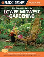 Complete Guide to Lower Midwest Gardening