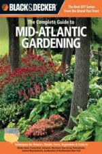 Complete Guide to Mid Atlantic Gardening