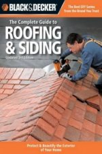 Complete Guide to Roofing & Siding (Black & Decker)