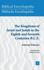 Kingdoms of Israel and Judah in the Eighth and Seventh Centuries B.C.E.