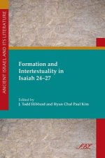 Formation and Intertextuality in Isaiah 24-27
