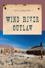 Wind River Outlaw