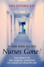 Where Have All the Nurses Gone