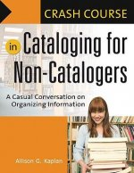 Crash Course on Cataloging for Non-catalogers