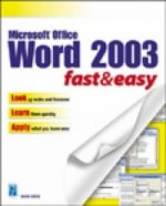 Microsoft Word 2003 Fast and Easy