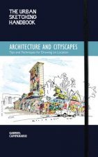 Urban Sketching Handbook Architecture and Cityscapes