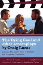 Dying Gaul and Other Screenplays by Craig Lucas