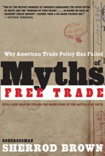 Myths of Free Trade