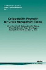 Collaboration Research for Crisis Management Teams