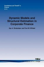 Dynamic Models and Structural Estimation in Corporate Finance