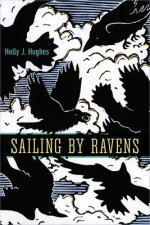 Sailing by Ravens