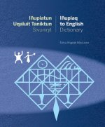 Inupiatun Uqaluit Taniktun Sivunit Inupiaq to English Dictionary