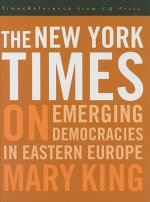 New York Times on Emerging Democracies in Eastern Europe