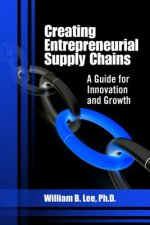 Creating Entrepreneurial Supply Chains