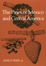 Pines of Mexico and Central America