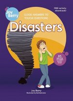 Good Answers to Tough Questions Disasters
