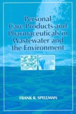 Personal Care Products and Pharmaceuticals in Wastewater and the Environment