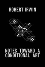Notes Toward a Conditional Art