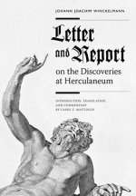 Letter and Report on the Discoveries at Herculaneum