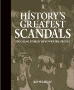 History's Greatest Scandals