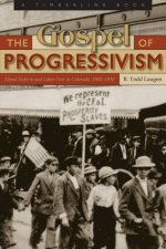 Gospel of Progressivism