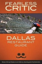 Fearless Critic Dallas Restaurant Guide