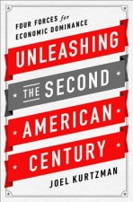 Unleashing the Second American Century