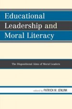 Educational Leadership and Moral Literacy