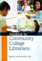 Handbook for Community College Librarians