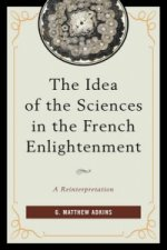 Idea of the Sciences in the French Enlightenment
