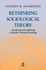 Rethinking Sociological Theory