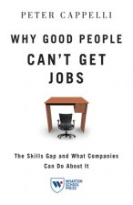 Why Good People Can't Get Jobs