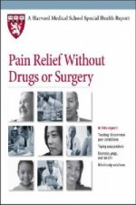 Pain Relief without Drugs or Surgery