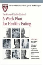 Harvard Medical School 6-Week Plan for Healthy Eating