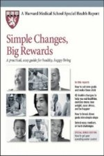 Simple Changes, Big Rewards