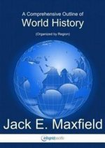 Comprehensive Outline of World History