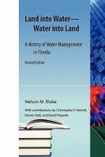 Land Into Water-Water Into Land, Second Edition