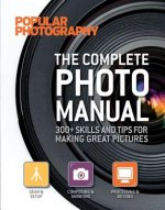 Complete Photo Manual (Popular Photography)