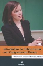 Introduction to Public Forum and Congressional Debate
