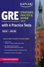 GRE 2015 Strategies, Practice, and Review with 4 Practice Te