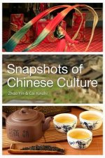 Snapshots of Chinese Culture