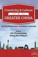 Creativity and Culture in Contemporary Greater China