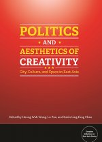 Politics and Aesthetics of Creativity
