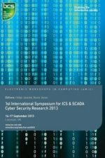 First International Symposium for ICS & SCADA Cyber Security Research