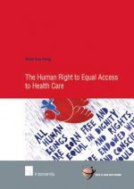 Human Right to Equal Access to Health Care